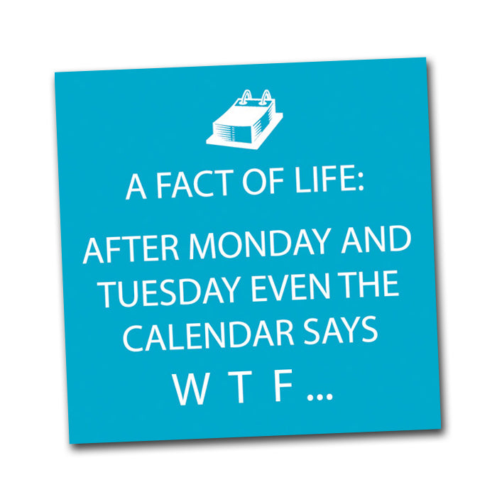 A Fact of Life, WTF  - Funny  Cocktail Napkins