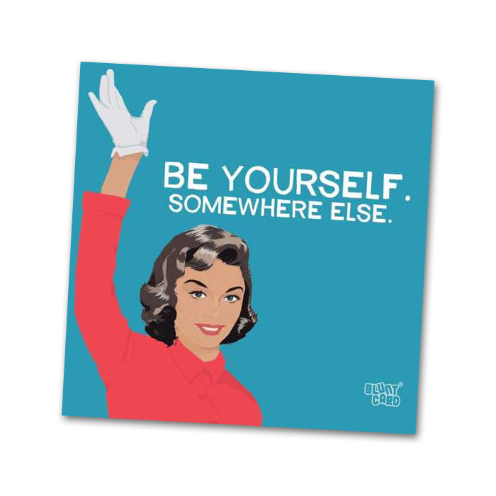 Be Yourself Funny Cocktail Napkins by Bluntcard