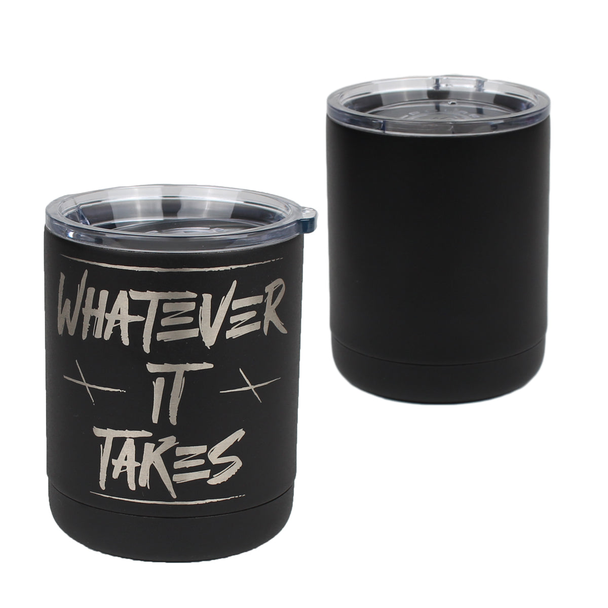 Whatever It Takes - 10oz Lowball - Pipe Hitters Union