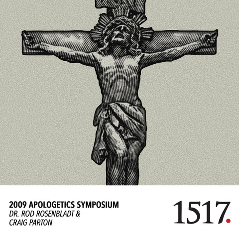 2009 Apologetics Symposium (MP3)