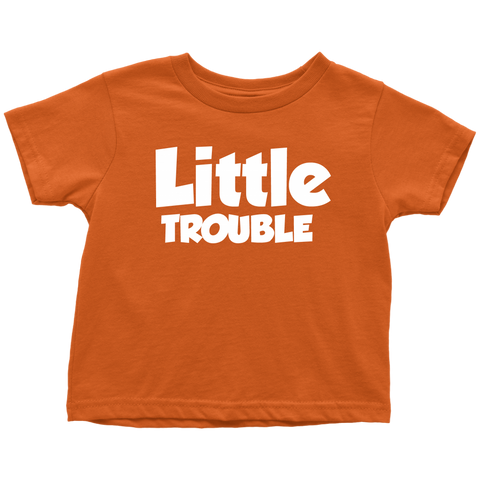 Toddler T-Shirt - Big/Little Trouble - White Text