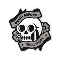 Death Before Spec Work Patch