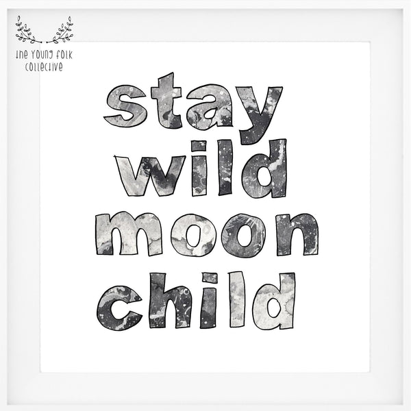 nursery print stay wild moon child