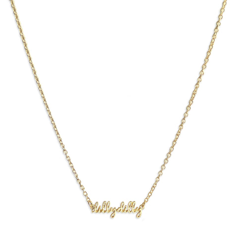 Dilly Dilly Script Necklace