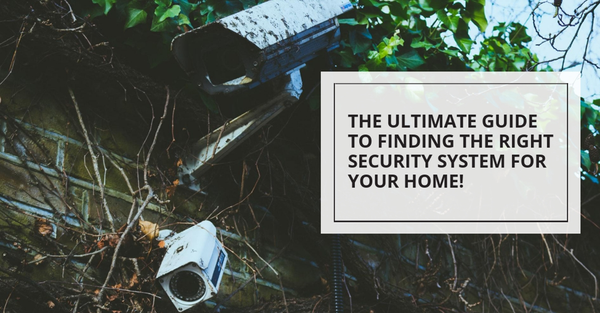 Best Home Security System with Cameras. The Ultimate Guide.