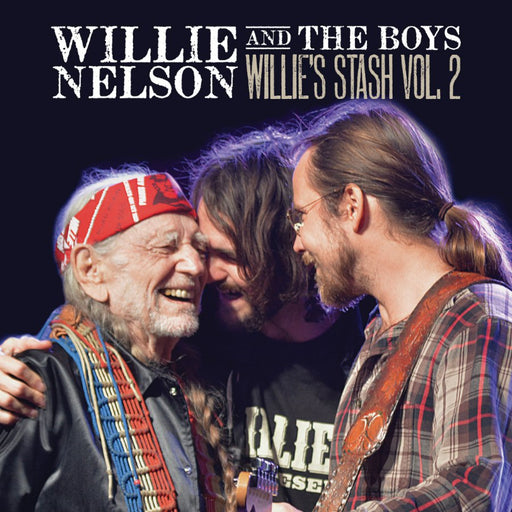 WILLE AND THE BOYS: WILLIE'S STASH VOL. 2 (VINYL)