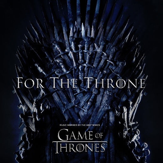 For The Throne (Music Inspired By The HBO Series)