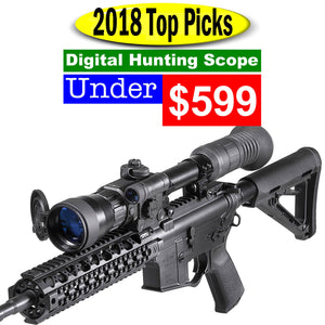 2018 Top Pick. Digital Hunting Night Scope under $599.