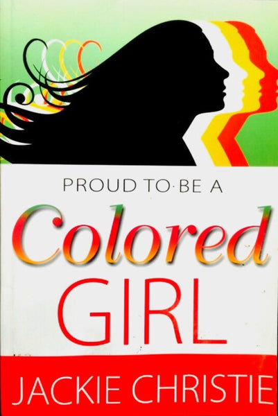 Proud to be A Colored Girl'