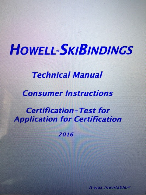 Howell SkiBindings Certification (n/c w binding purchase)