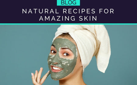 TRY THESE RECEIPES FOR AMAZING SKIN