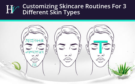 Customizing Skincare Routines For 3 Different Skin Types