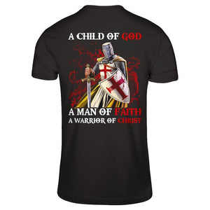 Knight Templar A Child Of God A Man Of Faith A Warrior Of Christ T-Shirt & Hoodie | Teecentury.com