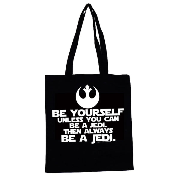 Be Yourself Unless You Can Be A Jedi Then Always Be A Jedi (Star Wars/Force Awakens/Rogue One/Last Jedi) | TOTE SHOPPING BAG