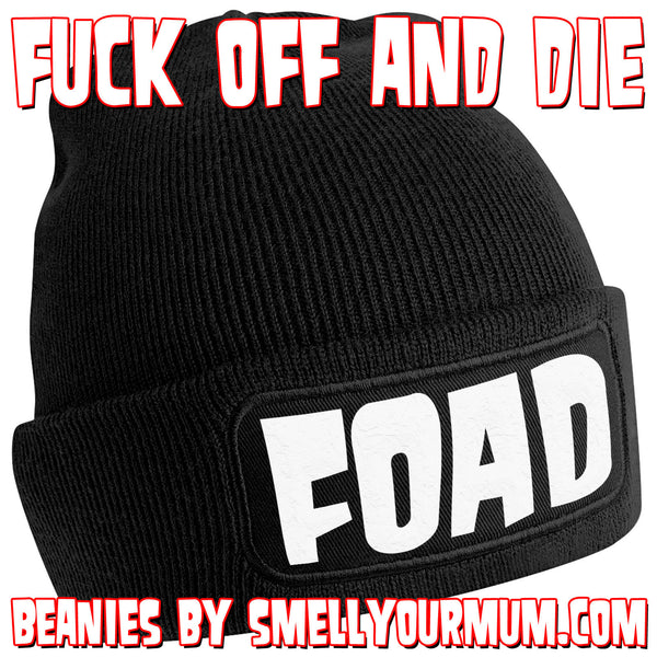 FOAD (Fuck Off And Die) | Beanie Hat