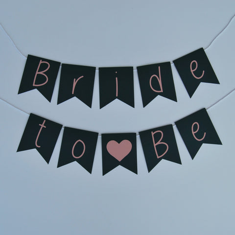 """Bride to Be"" Pennant Chair Banner"