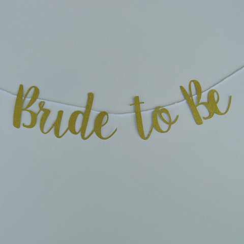 """Bride to Be"" Chair Banner"