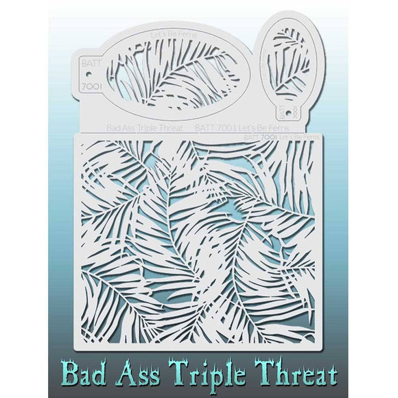 Bad Ass Triple Threat Stencil - Let's Be Ferns 7001