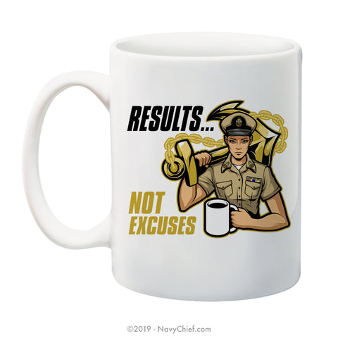 """Results"" Female - 15 oz Coffee Mug - NavyChief.com - Navy Pride, Chief Pride."