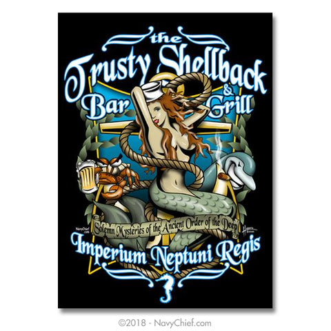 "18"" x 24"" Navy ""Trusty Shellback Bar & Grill"" Print - NavyChief.com - Navy Pride, Chief Pride."