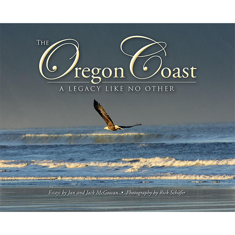 The Oregon Coast, A Legacy Like No Other, Soft Cover Book