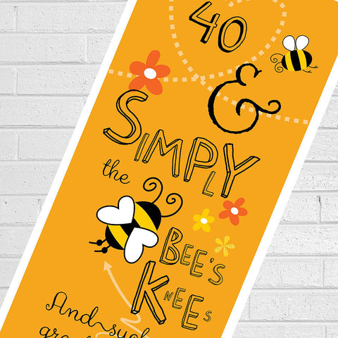 'Bees Knees' Personalised 40th Print - Afewhometruths