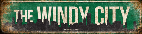 "The Windy City // Chicago, Illinois // 1 Aluminum Sign // Indoor or Outdoor //5.5"" x 22"""