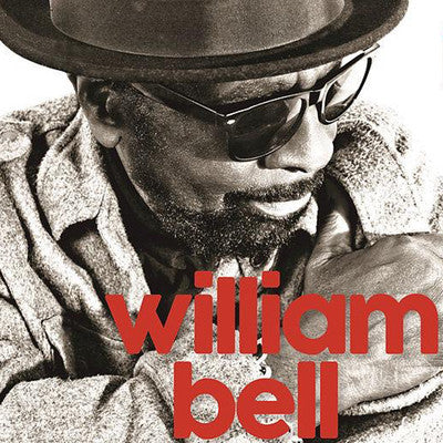 William Bell: This Is Where I Live