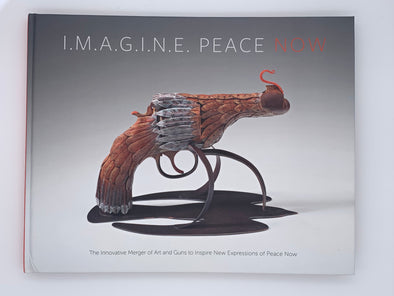 I.M.A.G.I.N.E Peace Now! Exhibition Catalogue