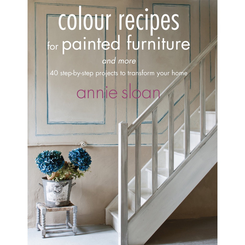 Annie Sloan Book - Colour Recipes for Painted Furniture and More