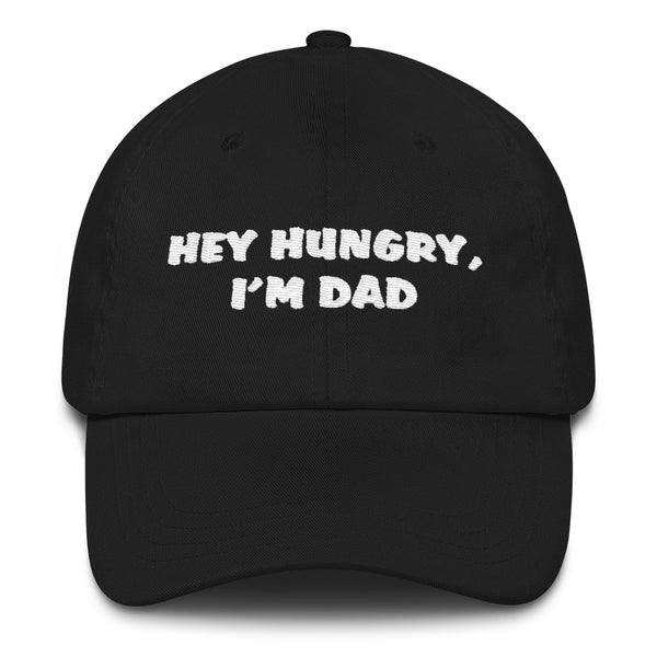 Hey Hungry Dad Hat |  | Witty Novelty