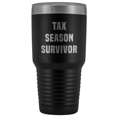 Tax Season Survivor Metal Accountant Mug Double Wall Vacuum Insulated Hot/Cold Travel Cup 30oz BPA Free-Cute But Rude