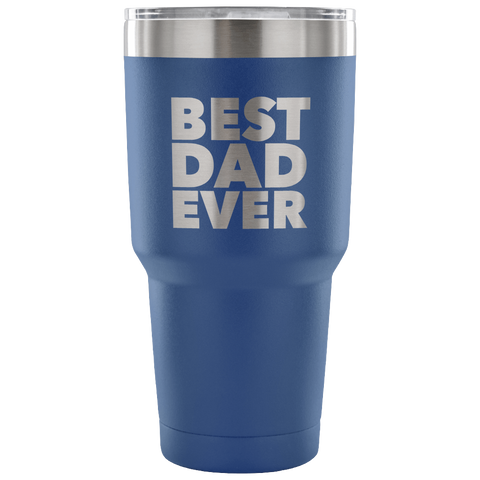 Gifts for Dad Best Dad Ever Tumbler Gift from Son Gift from Daughter Funny Double Wall Vacuum Insulated Hot & Cold Travel Cup 30oz BPA Free