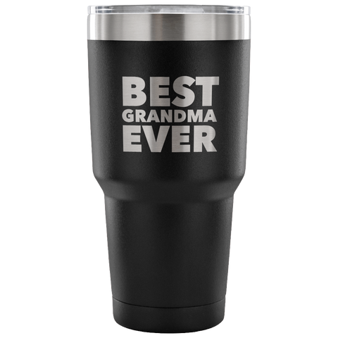 Best Grandma Ever Tumbler Great Gifts for Grandmas Funny Double Wall Vacuum Insulated Hot & Cold Travel Cup 30oz BPA Free