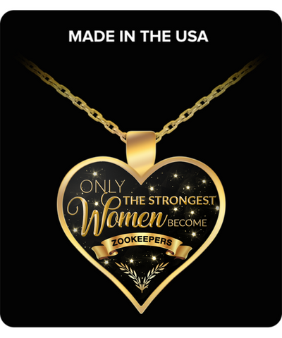 Zookeeper Jewelry Future Zookeeper Gifts - Only the Strongest Women Become Zookeepers Gold Plated Pendant Charm Necklace-HollyWood & Twine