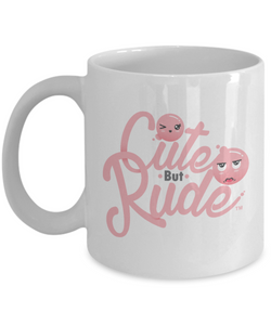 Cute But Rude Mug Ceramic Coffee Cup-Cute But Rude
