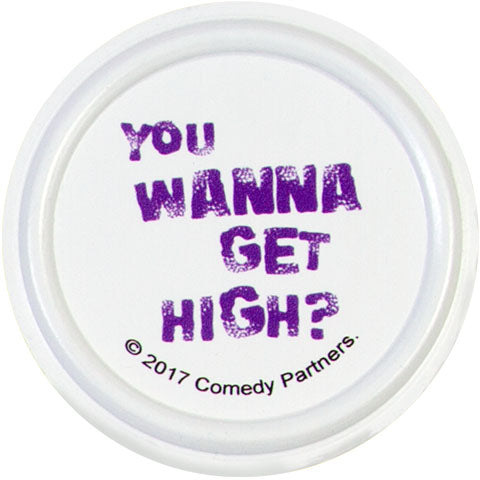 Wanna Get High (South Park) Badge