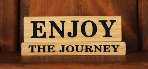 Enjoy The Journey Wood Word Block