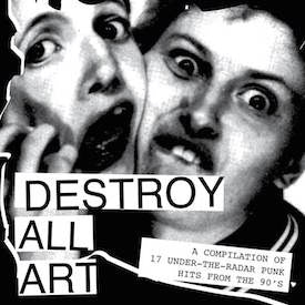 Destroy All Art Vol. 1