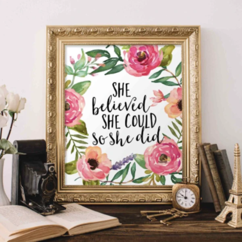 She Believed She Could So She Did - Printable Wall Decor - Gracie Lou Printables