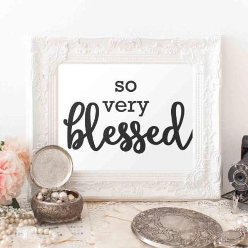 Blessed Printable Wall Art 8x10, so very Blessed quote, home decor print typography quote, christian printable blessed quote printable quote - Gracie Lou Printables