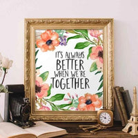 Love Printable Art, It's always better when we're together printable quote print, home decor quote printable wedding printable wedding quote - Gracie Lou Printables