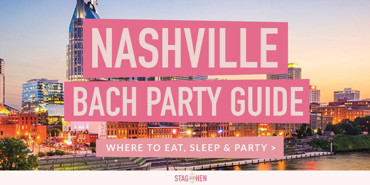 Nashville Bachelorette Party Guide | Stag & Hen