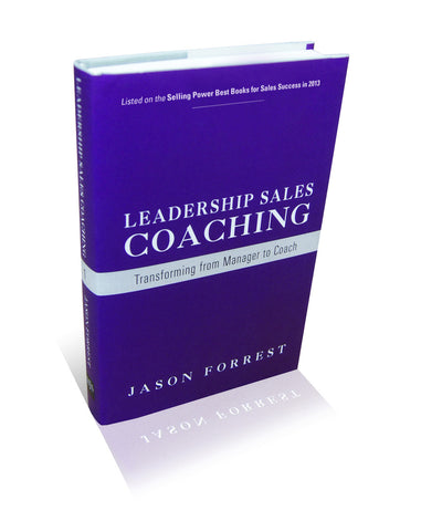 Leadership Sales Coaching: Transforming from Manager to Coach