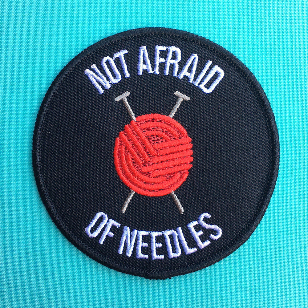 Not Afraid of Needles Patch