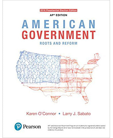 American Government: Roots and Reform, AP* Edition - 2016 Presidential Election, 13th Edition Hardcover – 2017