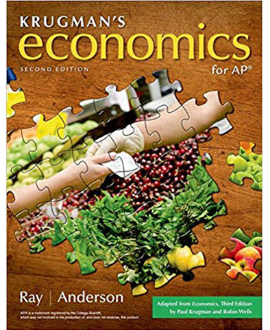 Krugman's Economics for AP® (High School) Second Edition