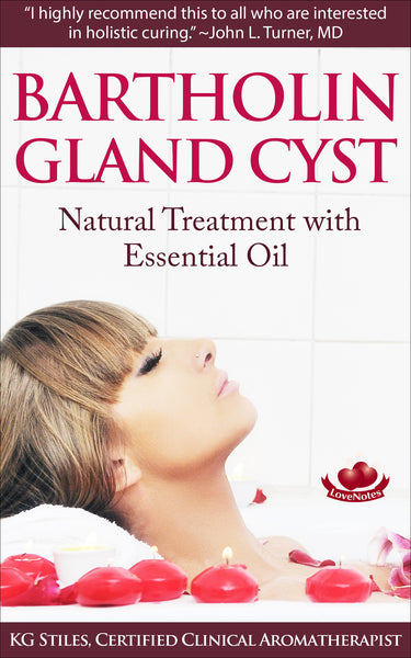 Bartholin Gland Cyst - Natural Treatment With Essential Oil - By KG Stiles-ebook-PurePlant Essentials