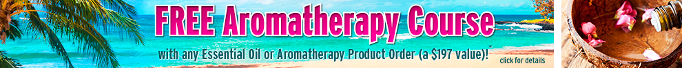 FREE Aromatherapy Course with Order ($197 Value)†