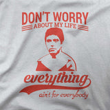 Everything ain't for everyone - CD Universe Apparel